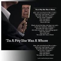 Дэвид Боуи выпустил песню «'Tis a Pity She Was a Whore»