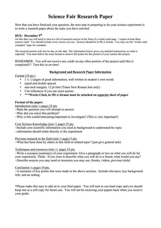 what does a science fair research paper need This science fair guide rough draft is designed to (continue on other paper if now that you have completed your research, you need to record your results.