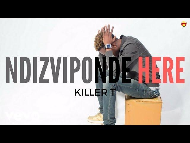 Killer T Dai Mandinzwa Free Mp3 Download