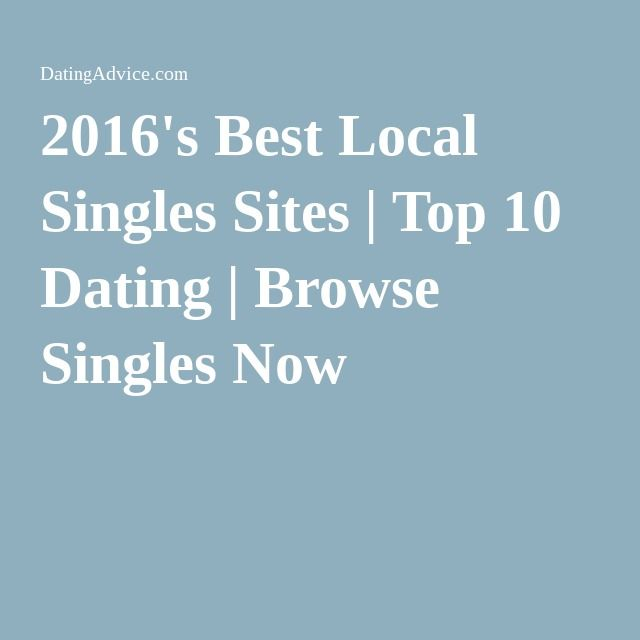 Top 10 local dating site