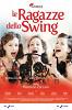 Королевы свинга (Le ragazze dello swing)
