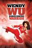 Вэнди Ву: Пуленепробиваемая (Wendy Wu: Homecoming Warrior )