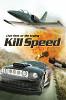 Небесный форсаж (Kill Speed)