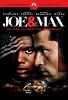 Джо и Макс (Joe and Max)