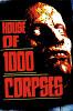 Дом 1000 трупов (House of 1000 Corpses)