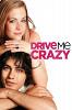 Сведи меня с ума (Drive Me Crazy)