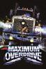 Максимальное ускорение (Maximum Overdrive)