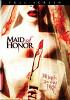 Подружка невесты (Maid of Honor)