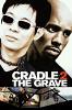 От колыбели до могилы (Cradle 2 the Grave)