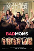 Очень плохие мамочки (Bad Moms)