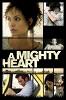 Ее сердце (A Mighty Heart)