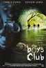 Клуб настоящих парней  (The Boys Club )