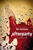 Вечеринка (Afterparty)