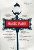 Программа короткометражных фильмов «Magic Paris: 7 историй о Париже»