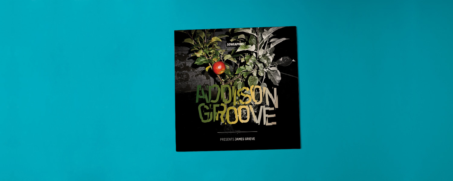 Addison Groove «Presents James Grieve»