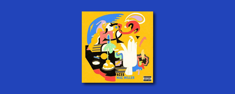 Мак Миллер — «Faces»