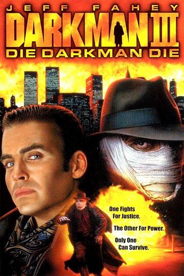 Постер Человек тьмы-3: Умри человек тьмы