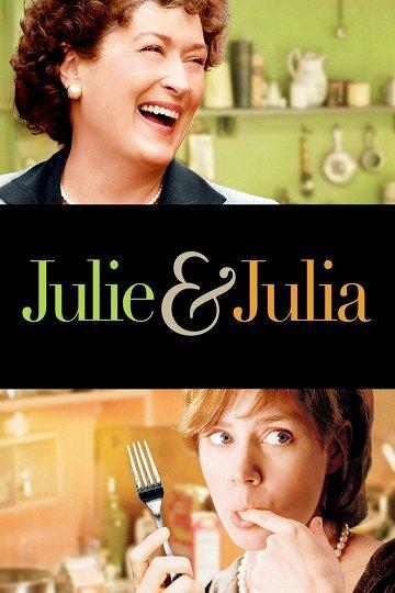 Постер Джули и Джулия: Готовим счастье по рецепту