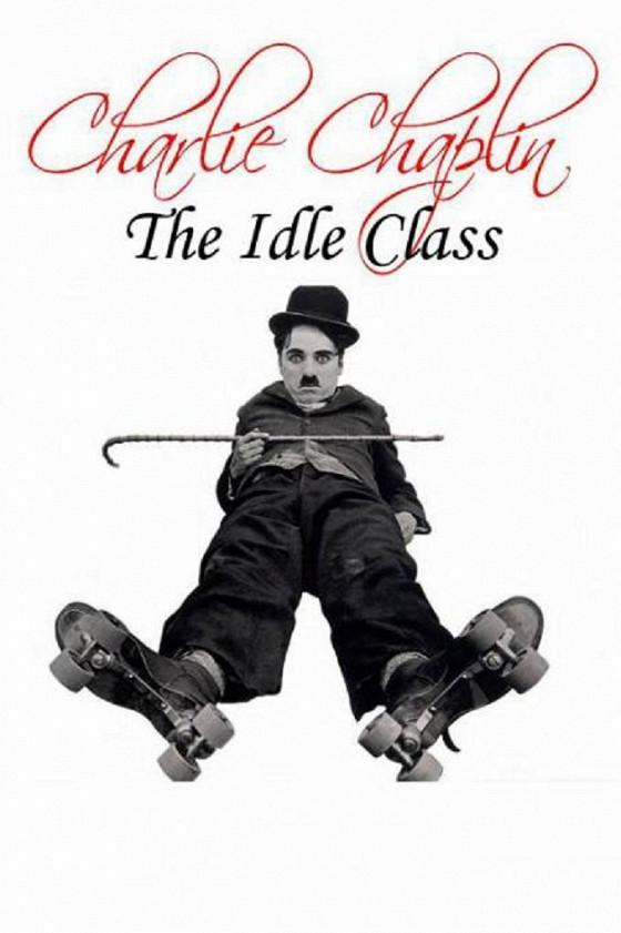 Праздный класс (The Idle Class)