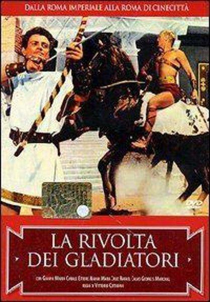 Восстание гладиаторов (La Rivolta dei gladiatori)