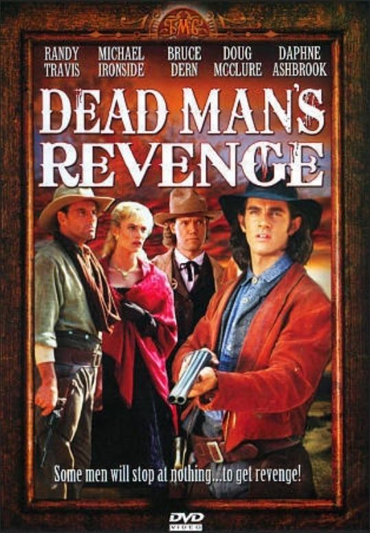 Месть мертвеца (Dead Man's Revenge)