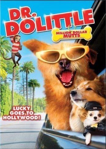 Доктор Дулиттл: Ребята на миллион долларов (Dr. Dolittle: Million Dollar Mutts)