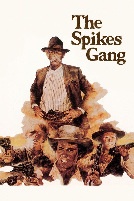 Банда Спайкса (The Spikes Gang)