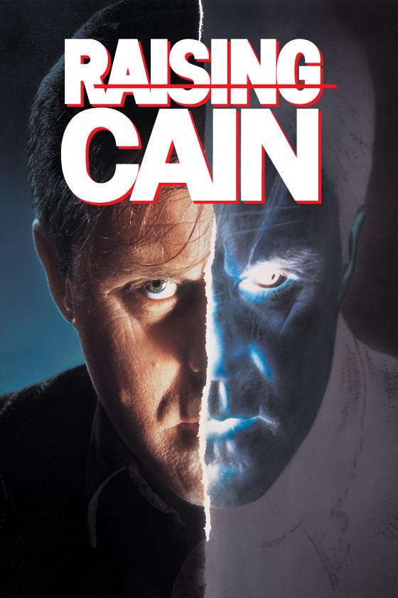 Воспитание Каина (Raising Cain)