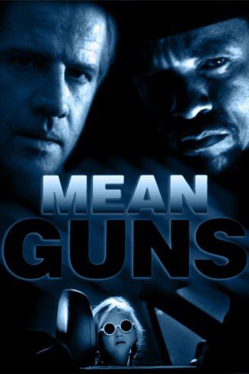 Крутые стволы (Mean Guns)