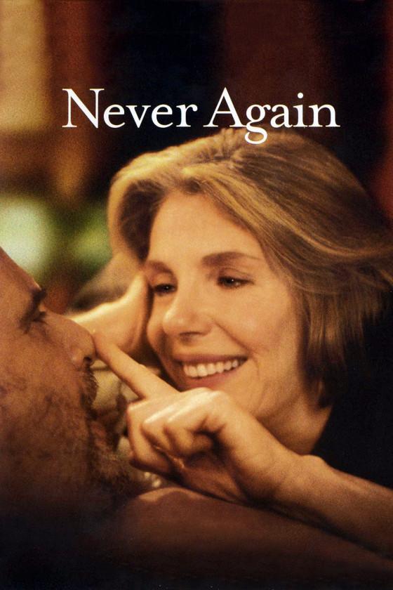 Больше никогда (Never Again)