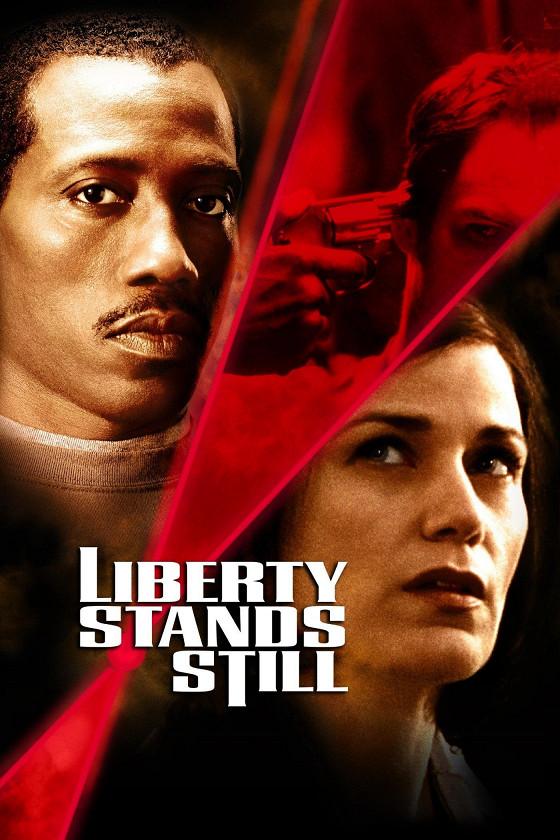 Под прицелом (Liberty Stands Still)