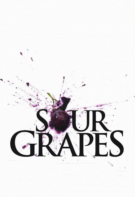 Гроздья раздора (Sour Grapes)