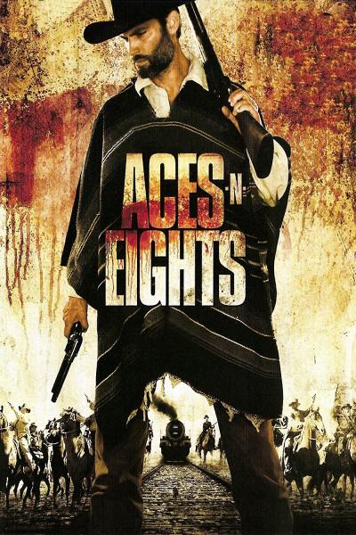 Крутые стволы (Aces 'N' Eights)