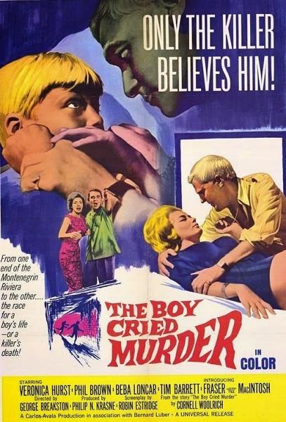 Мальчик сообщил об убийстве (The Boy Cried Murder)