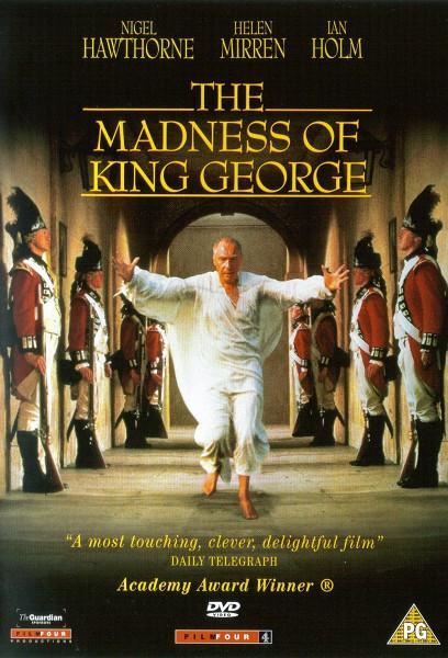 Безумие короля Георга (The Madness of King George)