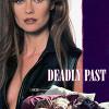 Гостья из прошлого (Deadly Past)