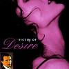 Жертва страсти (Victim of Desire)