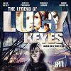 Легенда о Люси Кис (The Legend of Lucy Keyes)