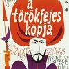 Турецкое копье (A törökfejes kopja)