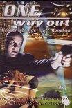 Единственный выход / One Way Out