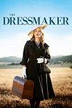 Месть от-кутюр / The Dressmaker
