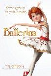 Балерина / Ballerina