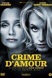 Преступная любовь / Crime d'amour