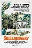 Надувательство / Skullduggery