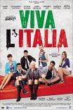 Да здравствует Италия! / Viva l'Italia
