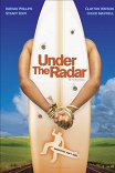 Под колпаком / Under the Radar