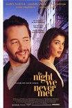 Несостоявшаяся встреча / The Night We Never Met