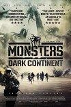 Монстры-2 / Monsters: Dark Continent