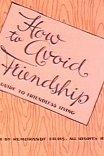 Как избежать дружбы / How to Avoid Friendship