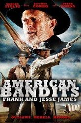Постер Американские бандиты: Фрэнк и Джесси Джеймс